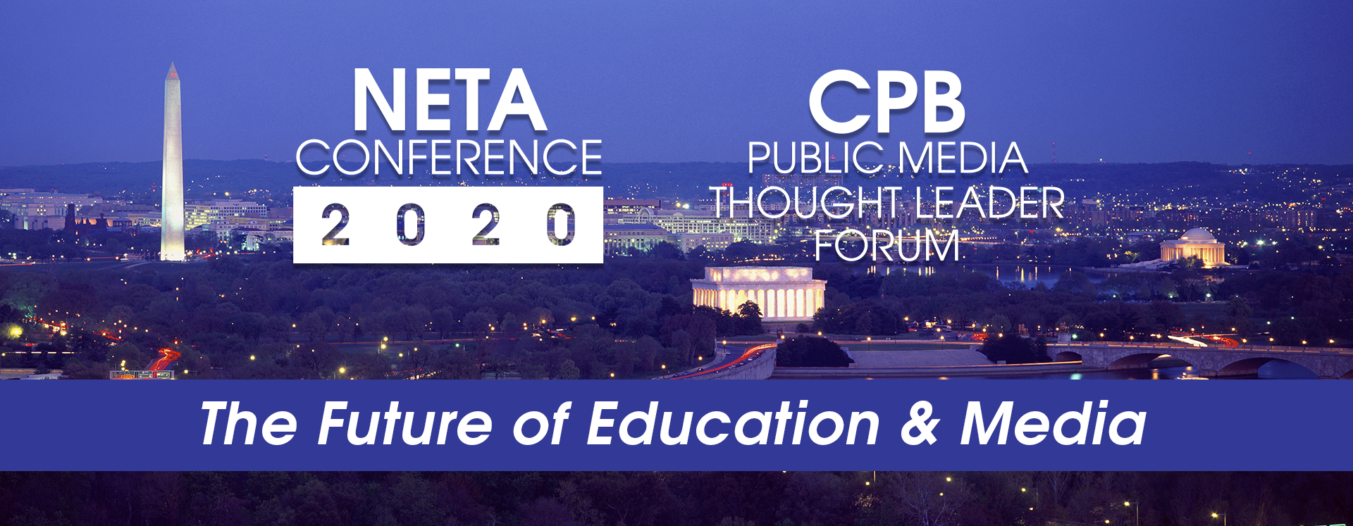 The NETA Conference and CPB Public Media Thought Leader